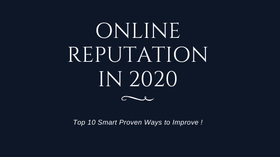 10 Smart Ways to Improve Online Reputation In 2020