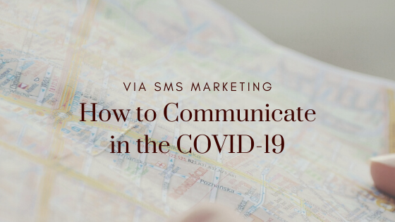 How to Communicate in the COVID-19