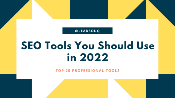 Top 20 Professional SEO Tools You Should Use in 2022